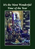 img - for It's the Most Wonderful Time of the Year by Judy Condon (2013-01-01) book / textbook / text book
