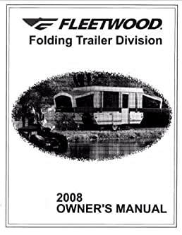 fleetwood popup trailer owners manual 2008 americana le sun valley rh amazon com 2008 hyundai santa fe owners manual pdf owner's manual hyundai santa fe 2008