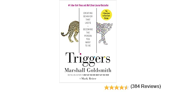 Amazon triggers creating behavior that lasts becoming the amazon triggers creating behavior that lasts becoming the person you want to be ebook marshall goldsmith mark reiter kindle store fandeluxe Choice Image