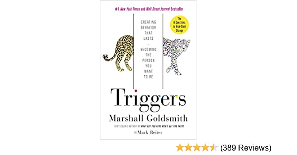 Amazon triggers creating behavior that lasts becoming the amazon triggers creating behavior that lasts becoming the person you want to be ebook marshall goldsmith mark reiter kindle store fandeluxe Image collections