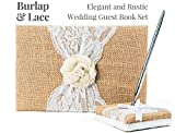 Rustic Wedding Guest Book Made of Burlap and Lace - Includes Burlap Pen Holder and Silver Pen - 120 Lined Pages for Guest Thoughts - Comes in Gift Box (White Flower)