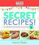 Worldwide Ward Secret Recipes