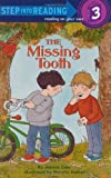 The Missing Tooth, Joanna Cole, 0394892798