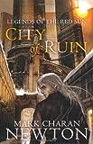 """City of Ruin (Legends of the Red Sun)"" av Mark Charan Newton"