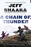 Front cover for the book A Chain of Thunder: A Novel of the Siege of Vicksburg by Jeff Shaara