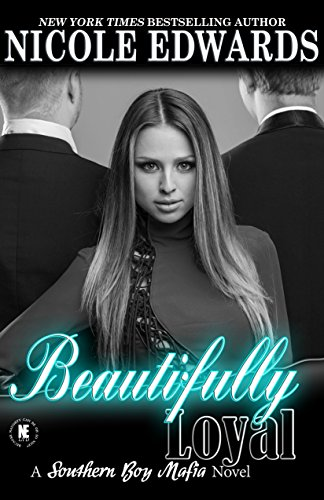 Beautifully Loyal (Southern Boy Mafia Book 2) (Penthouse High Heel)