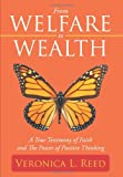 From Welfare to Wealth, Veronica L. Reed and Vanessa Harrill, 1449031277