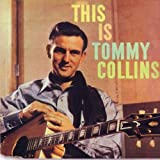#1: This Is Tommy Collins
