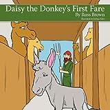 Daisy the Donkey's First Fare