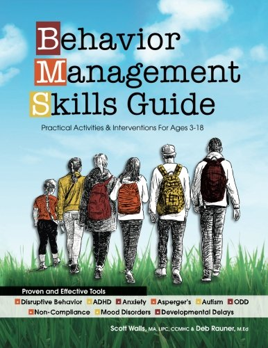 - Behavior Management Skills Guide: Practical Activities & Interventions for Ages 3-18