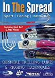 Offshore Trolling Lures & Rigging Techniques - In The Spread