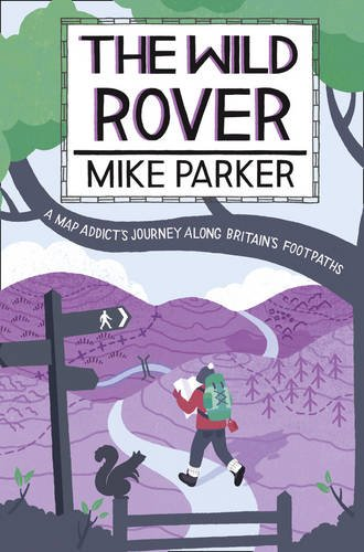 [PDF] The Wild Rover: A Blistering Journey Along Britain's Footpaths Free Download | Publisher : HarperCollins UK | Category : Travel | ISBN 10 : 0007372663 | ISBN 13 : 9780007372669