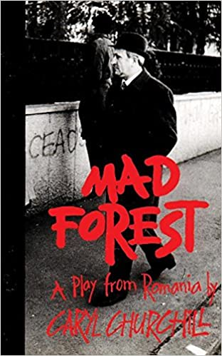Mad forest a play from romania caryl churchill 9781559361149 mad forest a play from romania caryl churchill 9781559361149 amazon books fandeluxe Gallery