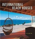 International Beach Houses, Louisa Wattson, 0810992965