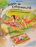 img - for Inseln der Entspannung book / textbook / text book