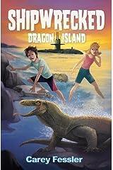 Shipwrecked: Dragon Island Paperback