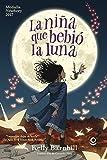 La niña que bebió la Luna (Spanish Edition)