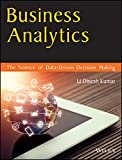 img - for Business Analytics: The Science Of Data - Driven Decision Making book / textbook / text book
