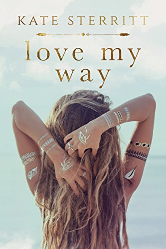 Love my way kindle edition by kate sterritt literature fiction love my way by sterritt kate fandeluxe Gallery