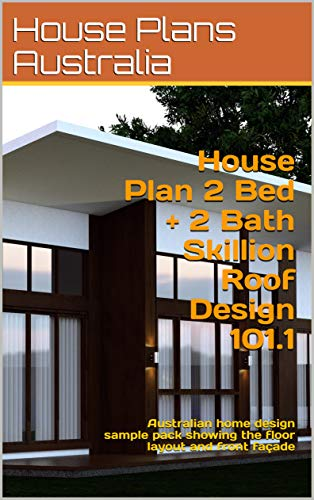 Amazon Com House Plan 2 Bed 2 Bath Skillion Roof Design