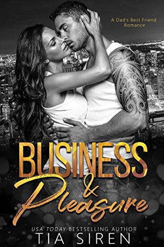 Business & Pleasure: A Dad's Best Friend Romance