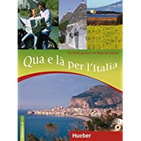 Qua e là per l'Italia: Ein Streifzug durch die Regionen Italiens / Buch mit Audio-CD