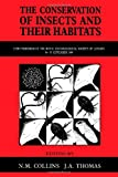 img - for The Conservation of Insects and Their Habitats: 15th Symposium of the Royal Entomological Society of London, 14-15 September 1989 at the Department of ... of the Royal Entomological Society of London) book / textbook / text book