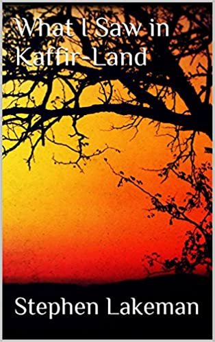 South africa free ebooks for your kindle or other ereader e books box what i saw in kaffir land mobi fandeluxe Image collections