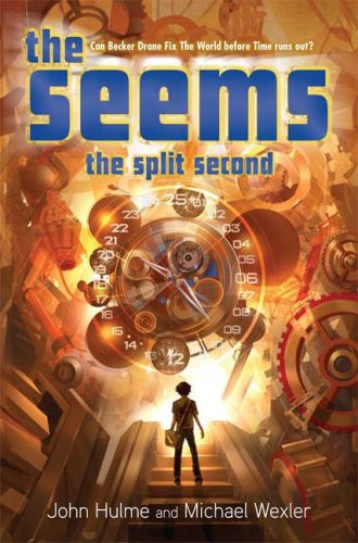 The Seems: The Split Second: Book 2