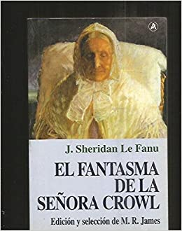 El Fantasma de La Senora Crowl (Spanish Edition)