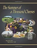 The Summer of a Thousand Cheeses, Russell J. Hall and Peg/Rooney Hall, 0976426374