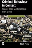 img - for Criminal Behaviour in Context: Space, Place and Desistance from Crime (International Series on Desistance and Rehabilitation) book / textbook / text book