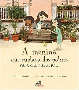 A Menina que Cuidava dos Pobres | Amazon.com.br