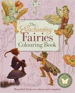 The Enchanting Fairies Colouring Book: Margaret Tarrant ...