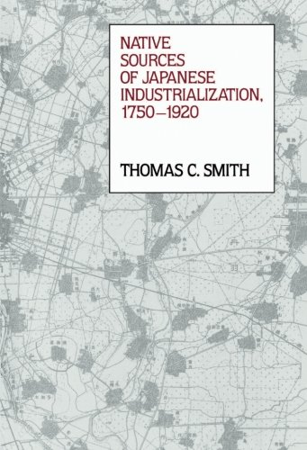 Native Sources of Japanese Industrialization, 1750-1920