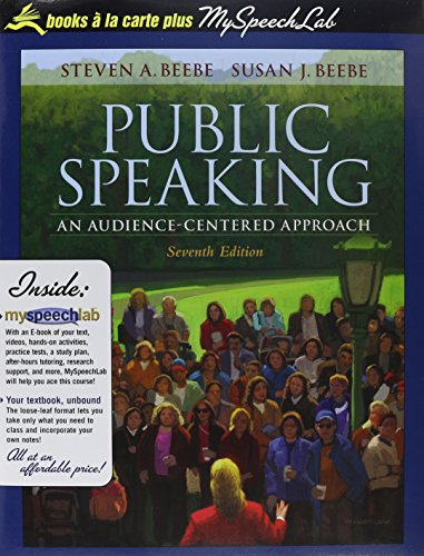 Public Speaking: An Audience-Centered Approach, Books a la Carte Plus MySpeechLab Value Package (includes Interviewing G