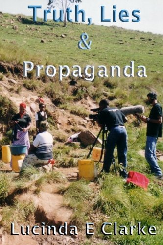 Truth, Lies & Propaganda ebook