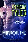 Mirror Me: A gripping romantic thriller (Mirror Book 1) (A Mirror Novel)