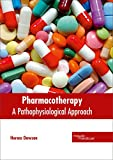 Pharmacotherapy: A Pathophysiological Approach