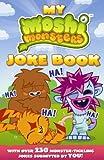 My Moshi Monster Joke Book. (Moshi Monsters)