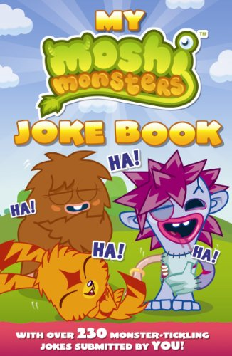 My Moshi Monster Joke Book. (Moshi Monsters)