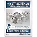 All American Pressure Cooker Instruction and Recipe Book. 74