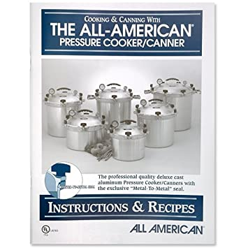 Amazon All American Pressure Cooker Instruction And Recipe Book