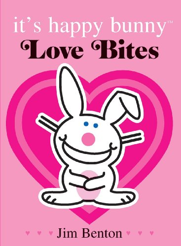 (It's Happy Bunny: Love Bites - Special Edition )