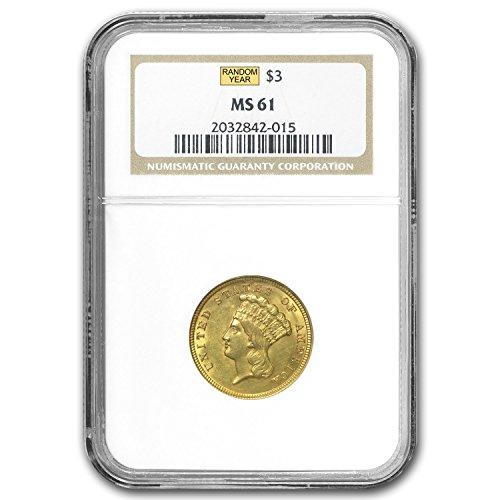 1854-1889 $3 Gold Princess MS-61 NGC/PCGS – Random Year $3 MS-61 PCGS