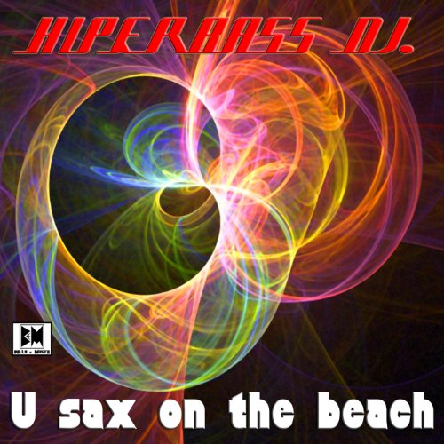 Sax On The Beach by ITRFS on MP3 WAV FLAC AIFF & ALAC at Juno Download