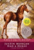 Justin Morgan Had a Horse by Marguerite Henry front cover