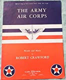 Ephemeral Sheet Music for Piano, The Army Air Corps, Vintage (Not a Reproduction)