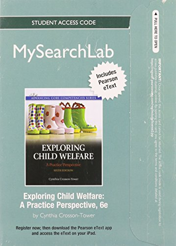 MySearchLab with Pearson eText -- Standalone Access Card -- for Exploring Child Welfare: A Practice Perspective (6th Edition) (Exploring Child Welfare A Practice Perspective 6th Edition)