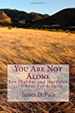 You Are Not Alone, James D. Pace, 1442131764
